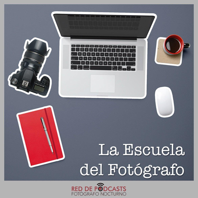 Podcast La Escuela del Fotógrafo
