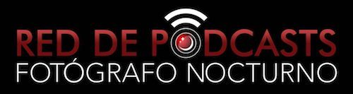 Podcasts Fotógrafo Nocturno – Tu red de Podcasts de Fotografía en Español